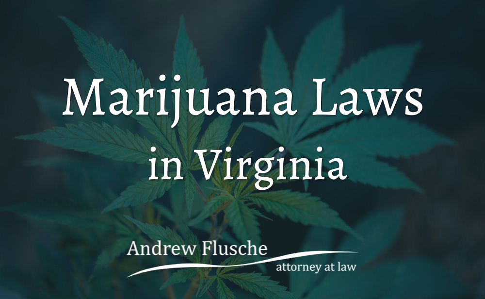 Virginia Marijuana Laws