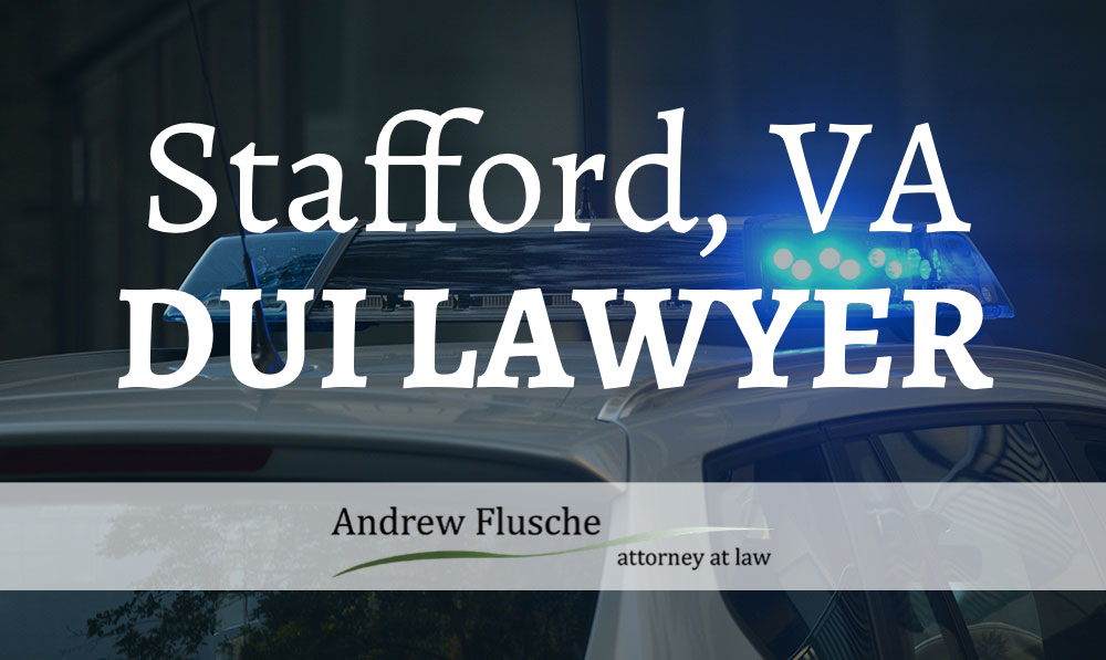 DUI Lawyer Stafford VA