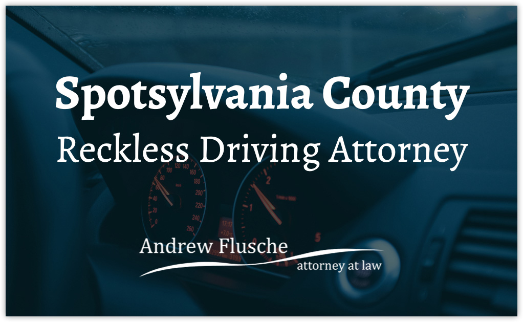 spotsylvania county reckless driving lawyer