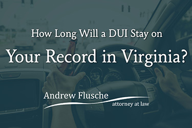 how long does a dui stay on your criminal record