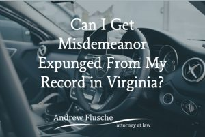 can a misdemeanor be expunged
